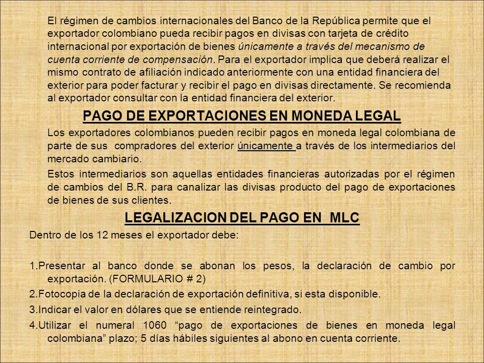 PAGO DE EXPORTACIONES EN MONEDA LEGAL LEGALIZACION DEL PAGO EN MLC