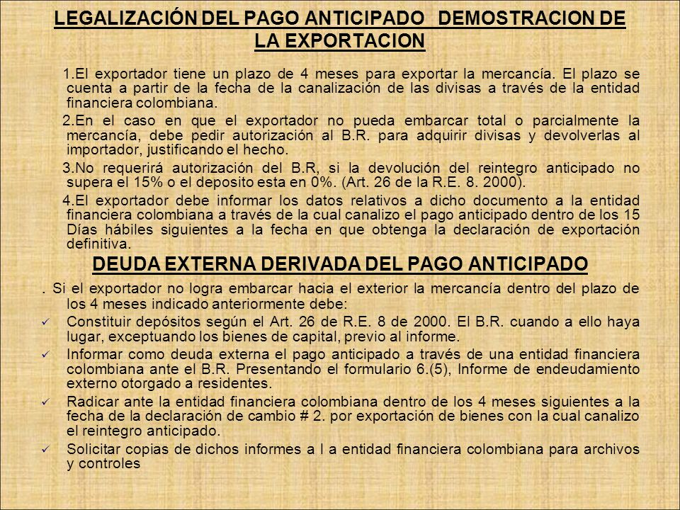 LEGALIZACIÓN DEL PAGO ANTICIPADO DEMOSTRACION DE LA EXPORTACION