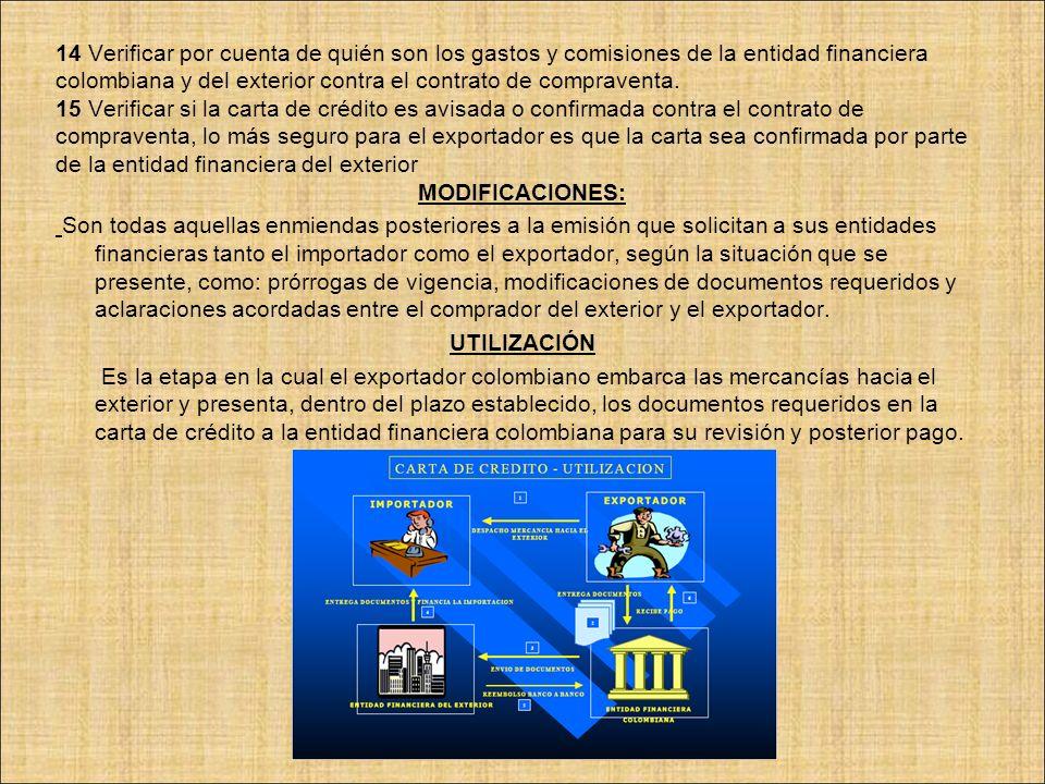 14 Verificar por cuenta de quién son los gastos y comisiones de la entidad financiera