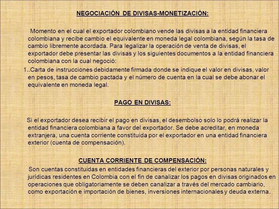 NEGOCIACIÓN DE DIVISAS-MONETIZACIÓN: CUENTA CORRIENTE DE COMPENSACIÓN: