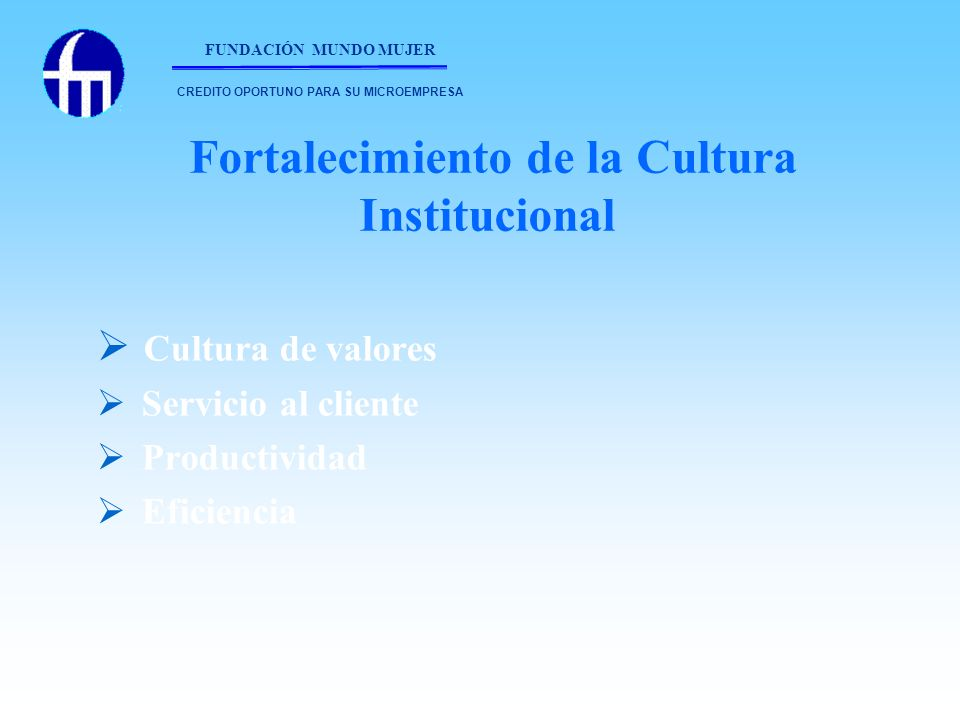 Fortalecimiento de la Cultura Institucional