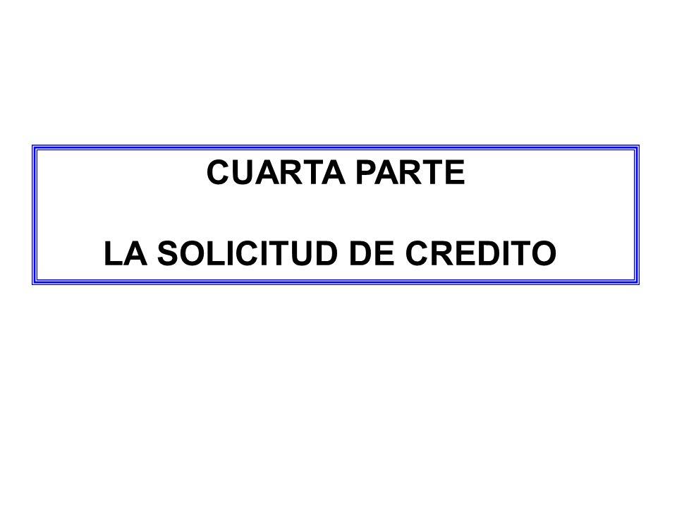 LA SOLICITUD DE CREDITO