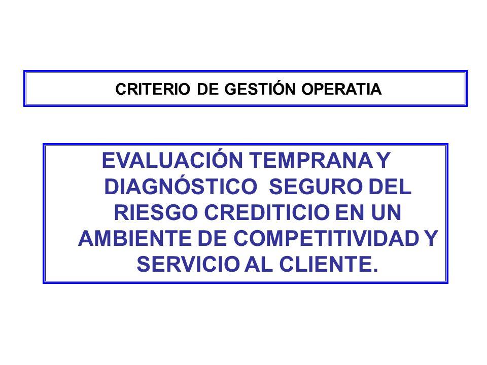 CRITERIO DE GESTIÓN OPERATIA