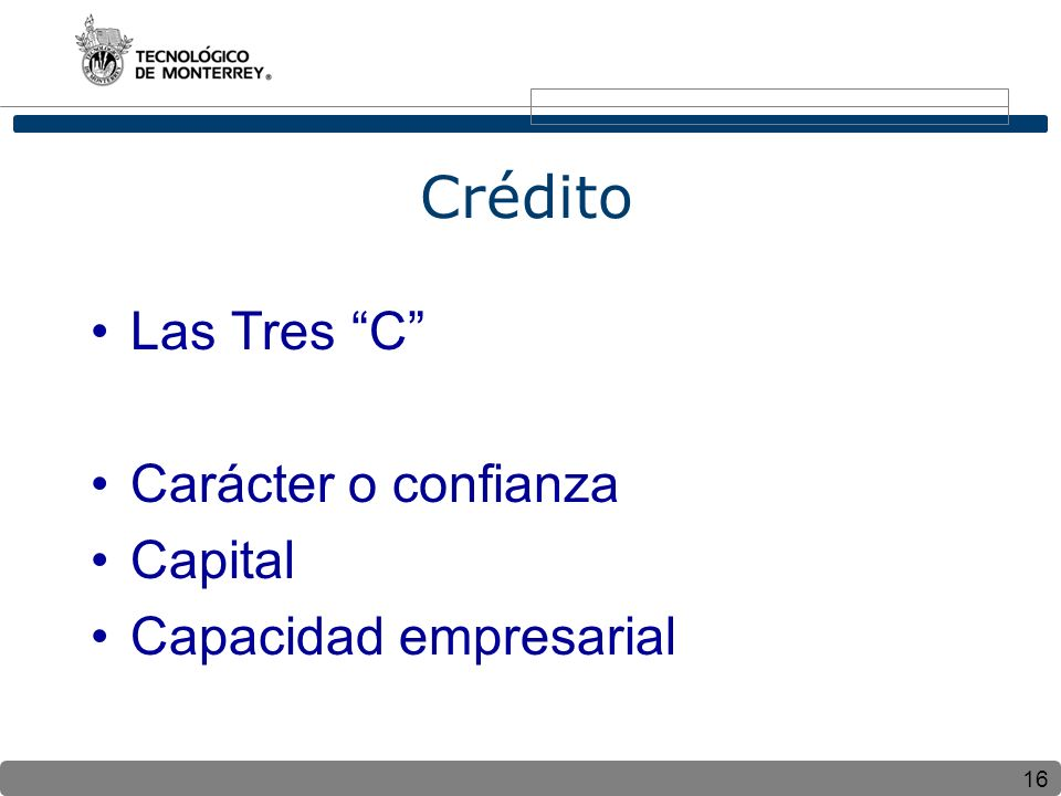 Crédito Las Tres C Carácter o confianza Capital