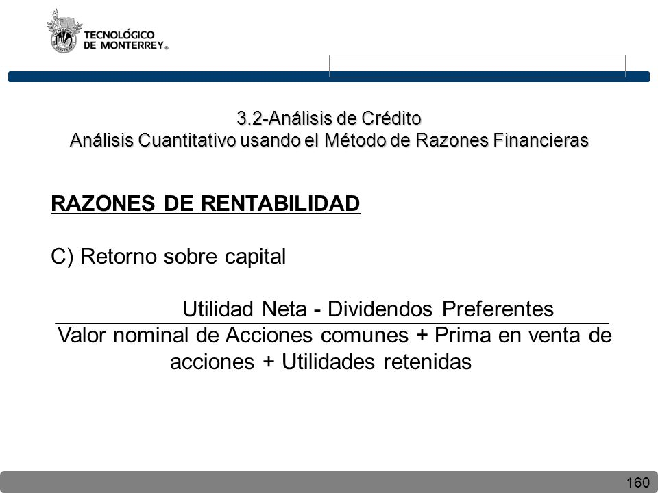 RAZONES DE RENTABILIDAD C) Retorno sobre capital