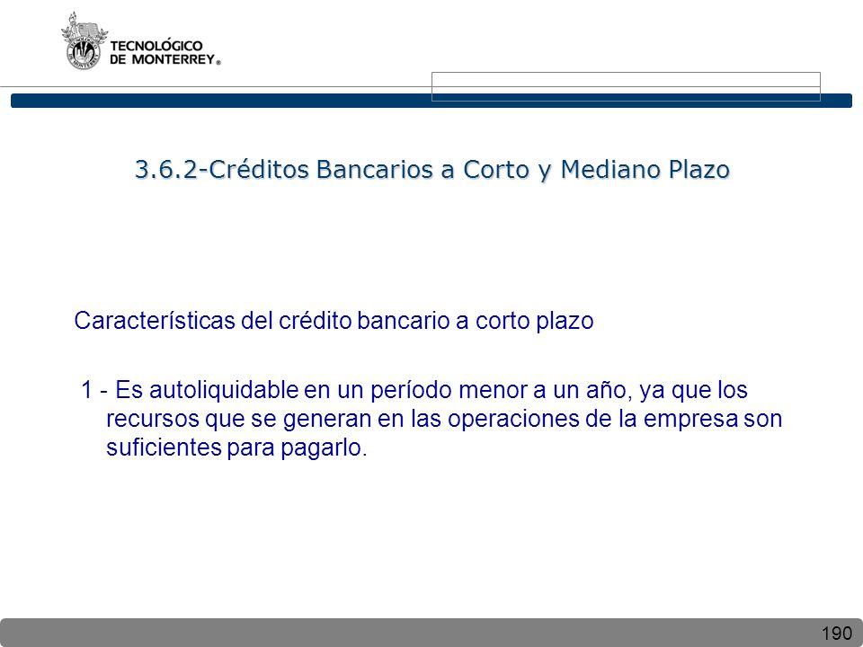 3.6.2-Créditos Bancarios a Corto y Mediano Plazo
