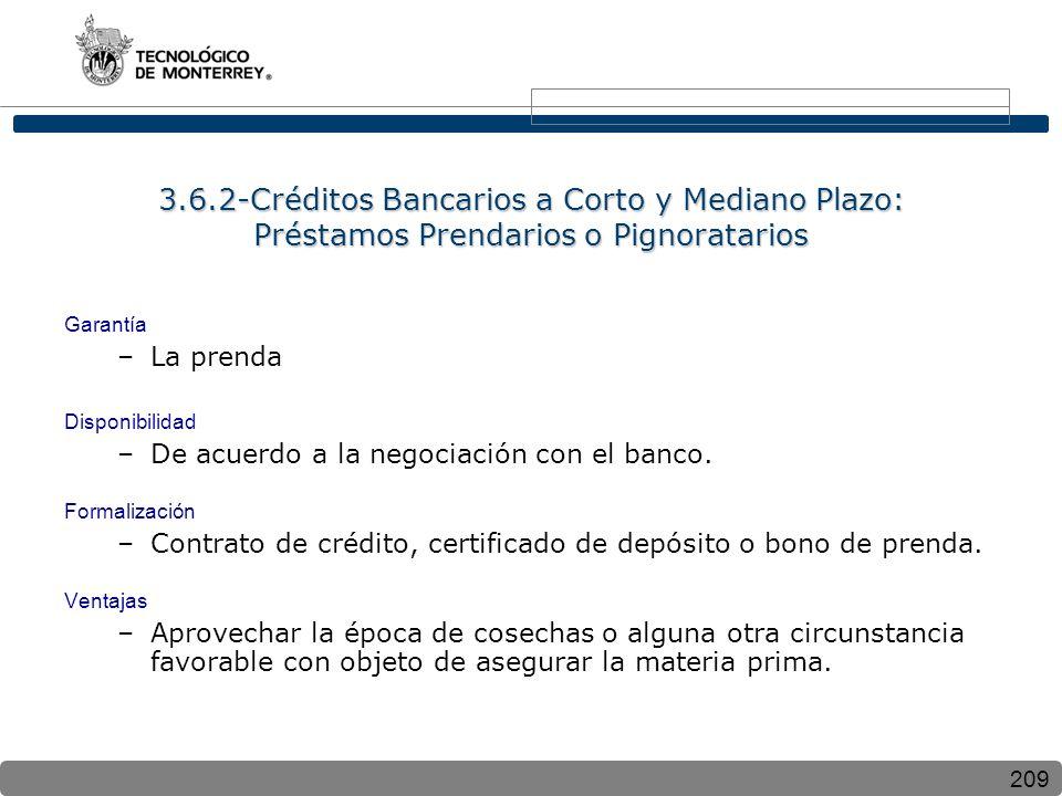 3.6.2-Créditos Bancarios a Corto y Mediano Plazo: Préstamos Prendarios o Pignoratarios