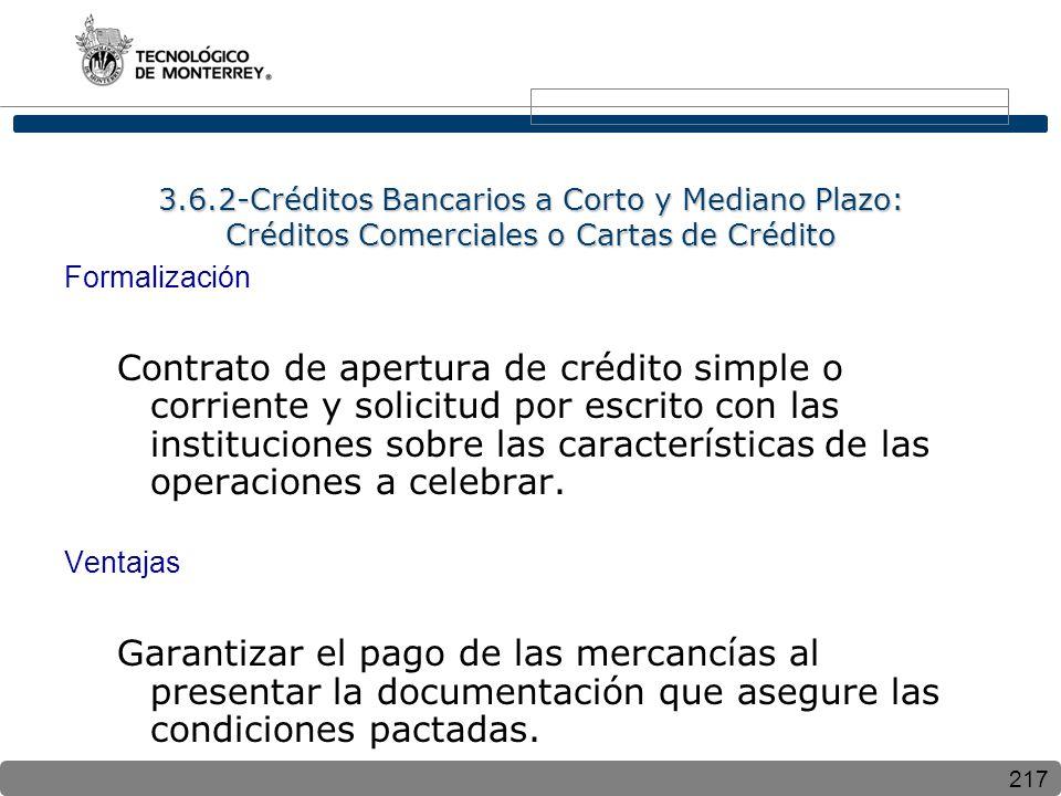 3.6.2-Créditos Bancarios a Corto y Mediano Plazo: Créditos Comerciales o Cartas de Crédito