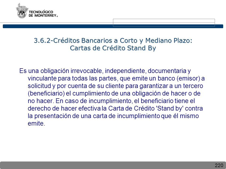 3.6.2-Créditos Bancarios a Corto y Mediano Plazo: Cartas de Crédito Stand By