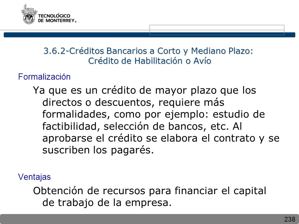 3.6.2-Créditos Bancarios a Corto y Mediano Plazo: Crédito de Habilitación o Avío