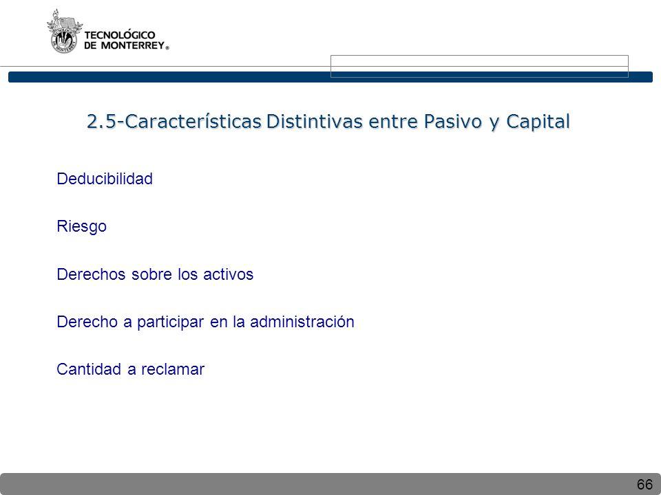 2.5-Características Distintivas entre Pasivo y Capital