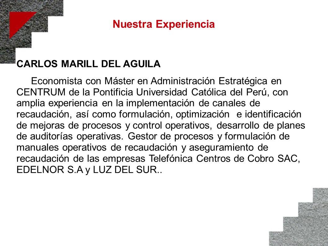 Nuestra Experiencia CARLOS MARILL DEL AGUILA