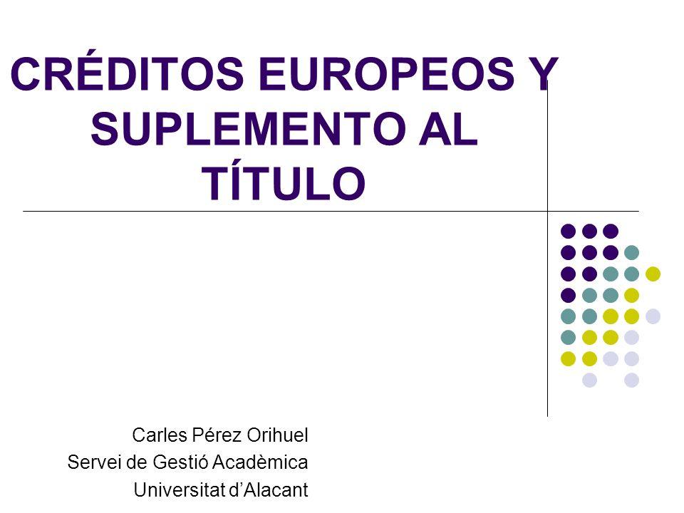 CRÉDITOS EUROPEOS Y SUPLEMENTO AL TÍTULO