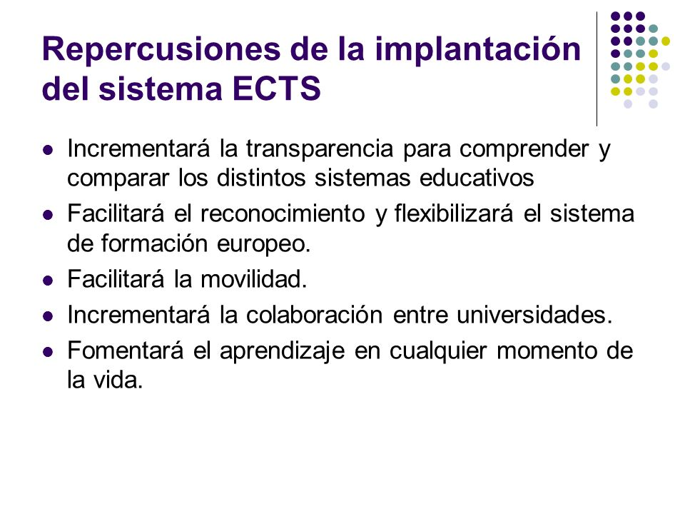 Repercusiones de la implantación del sistema ECTS