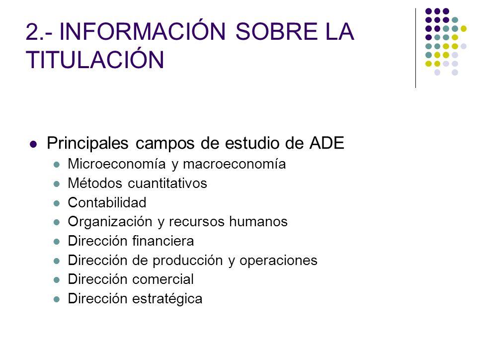 2.- INFORMACIÓN SOBRE LA TITULACIÓN