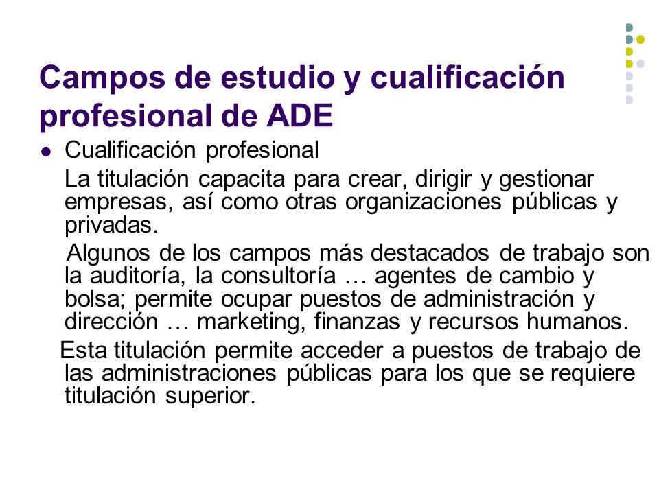 Campos de estudio y cualificación profesional de ADE