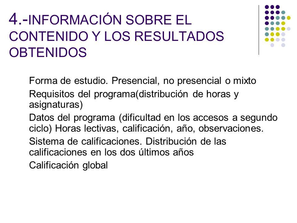 4.-INFORMACIÓN SOBRE EL CONTENIDO Y LOS RESULTADOS OBTENIDOS