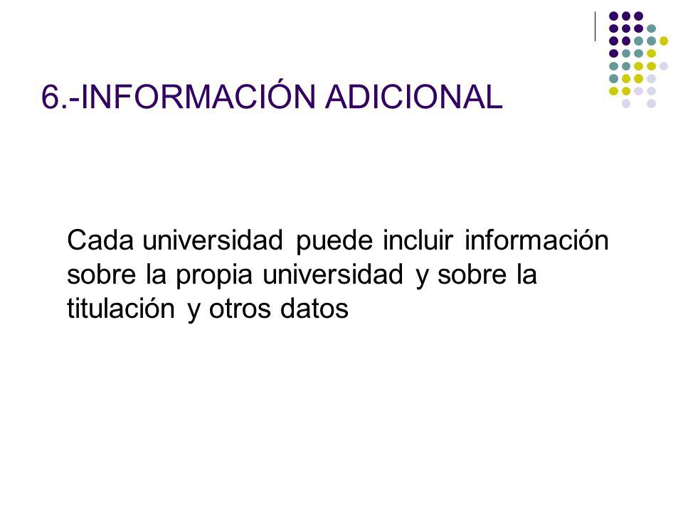 6.-INFORMACIÓN ADICIONAL