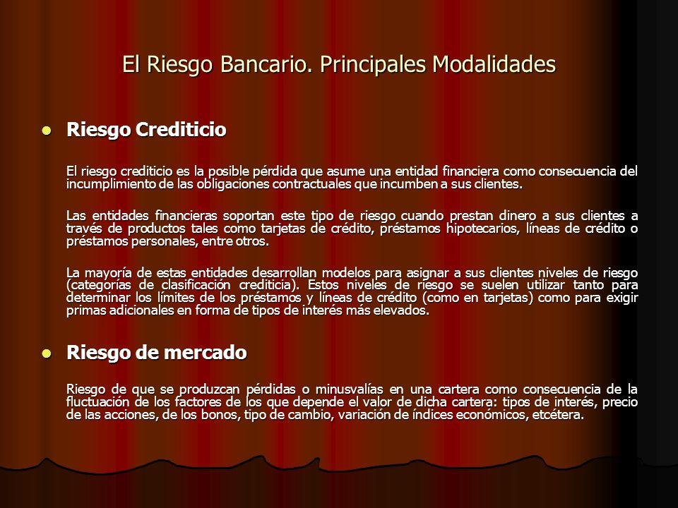 El Riesgo Bancario. Principales Modalidades