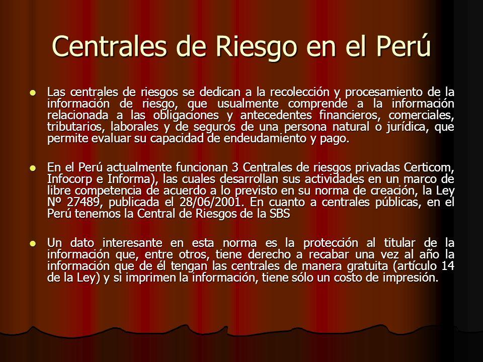 Centrales de Riesgo en el Perú