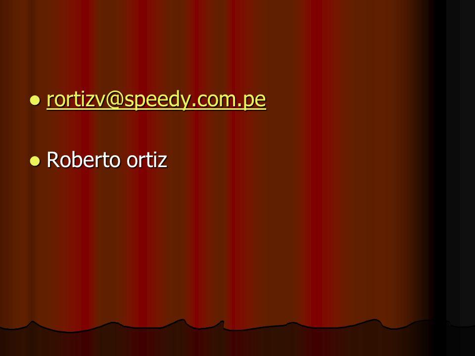 rortizv@speedy.com.pe Roberto ortiz