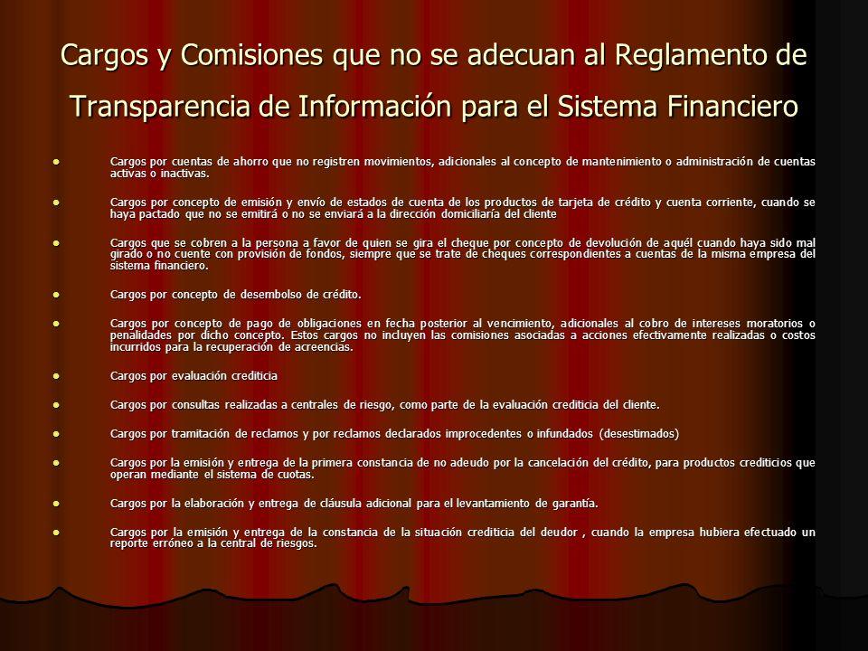 Cargos y Comisiones que no se adecuan al Reglamento de Transparencia de Información para el Sistema Financiero
