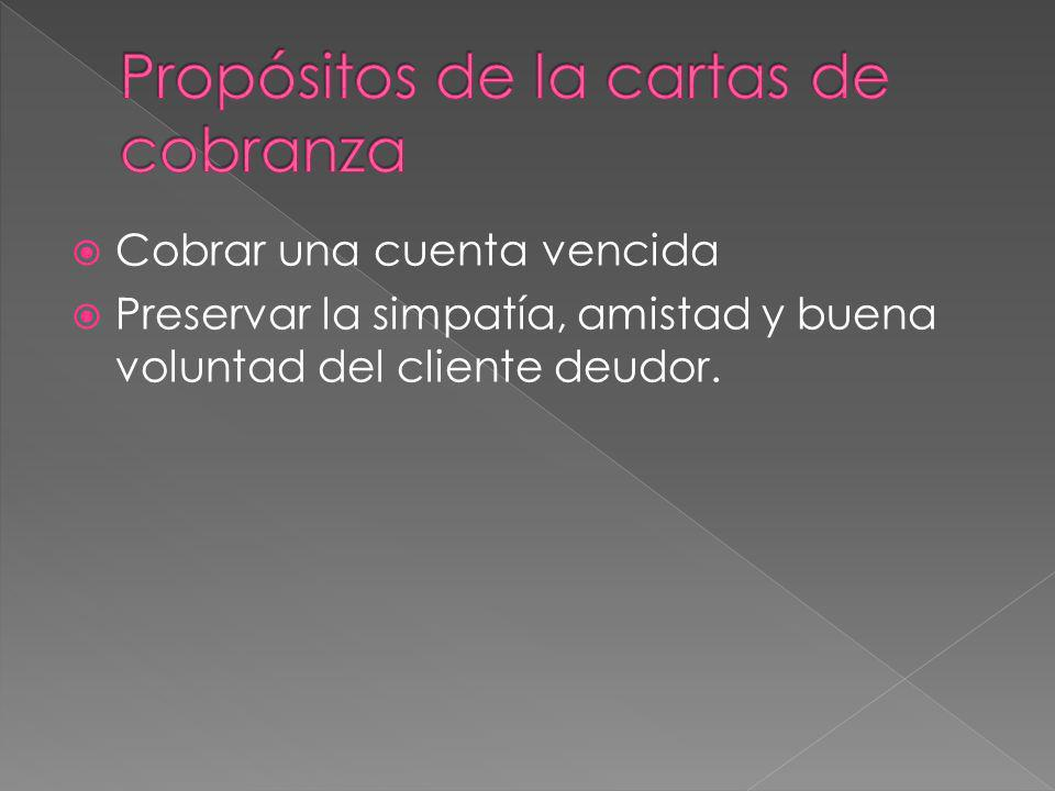 Propósitos de la cartas de cobranza