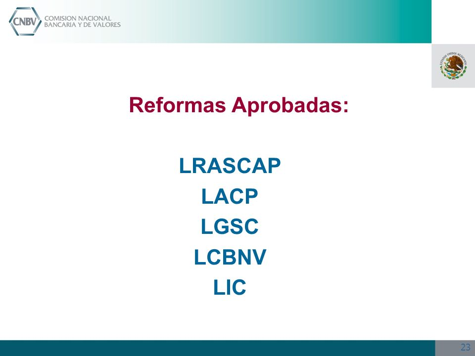 Reformas Aprobadas: LRASCAP LACP LGSC LCBNV LIC