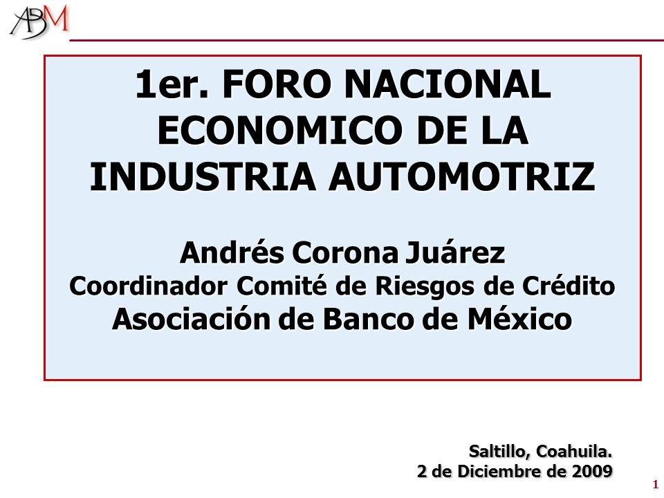 1er. FORO NACIONAL ECONOMICO DE LA INDUSTRIA AUTOMOTRIZ