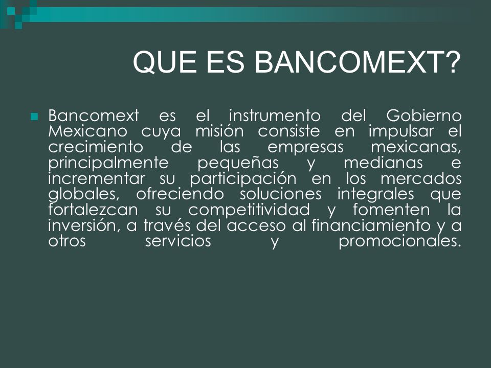 QUE ES BANCOMEXT