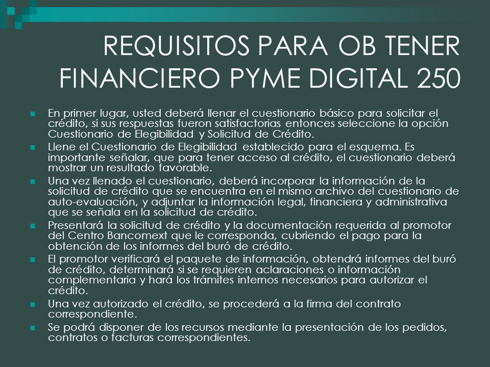 REQUISITOS PARA OB TENER FINANCIERO PYME DIGITAL 250