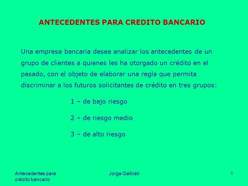 ANTECEDENTES PARA CREDITO BANCARIO