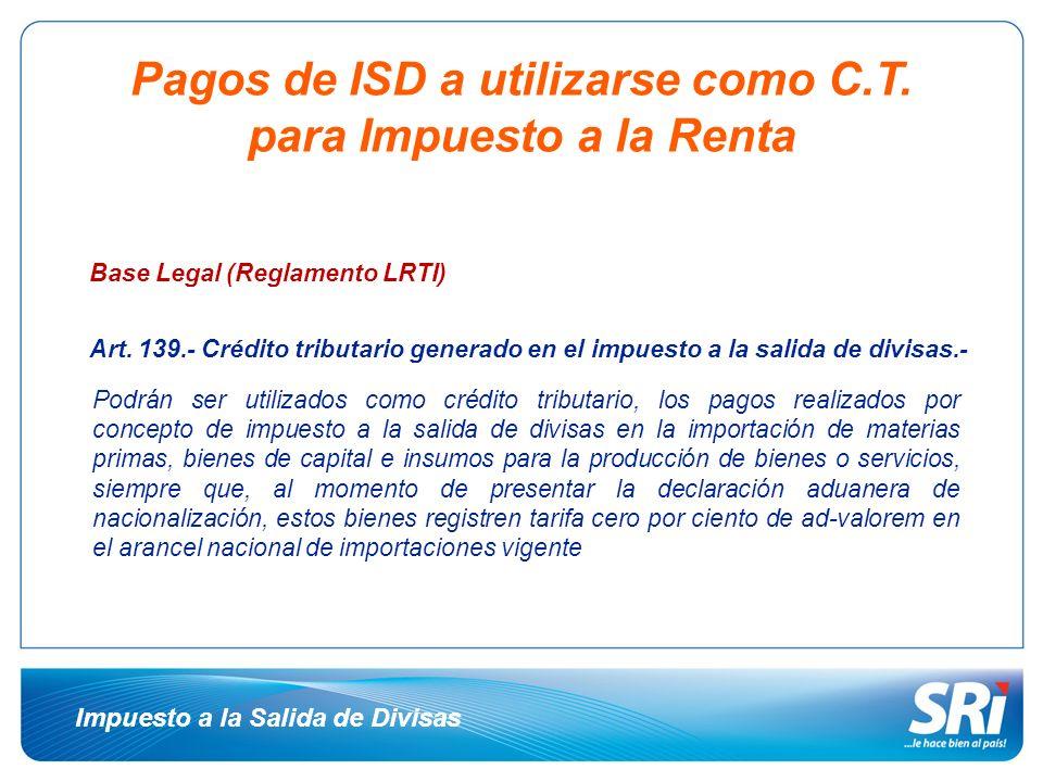Pagos de ISD a utilizarse como C.T. para Impuesto a la Renta