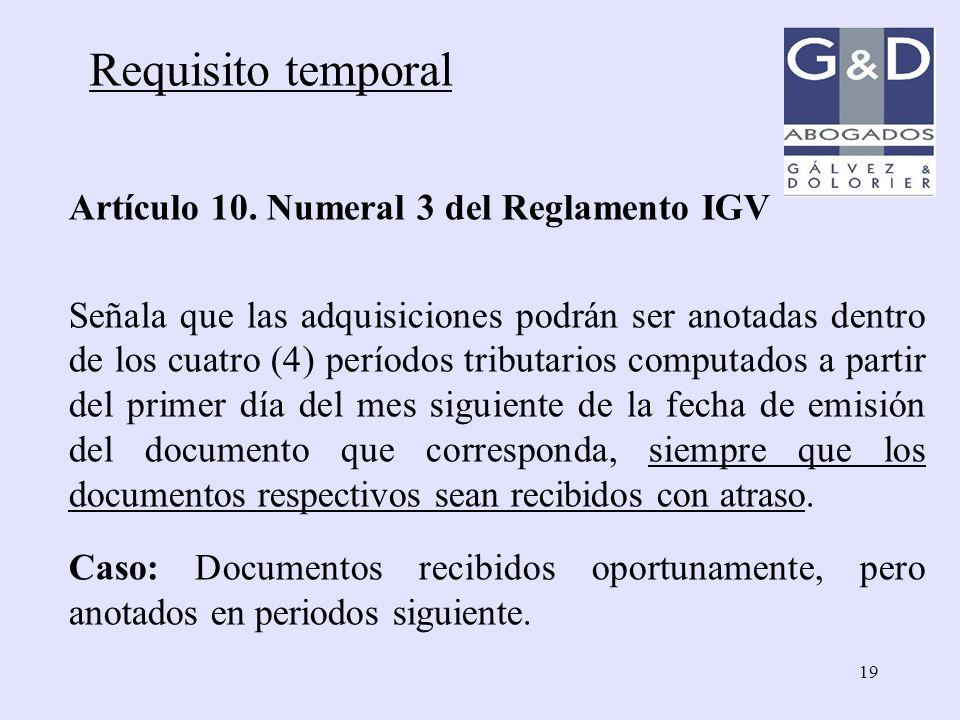 Requisito temporal Artículo 10. Numeral 3 del Reglamento IGV