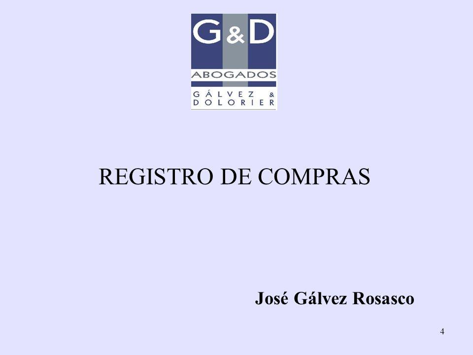 REGISTRO DE COMPRAS José Gálvez Rosasco