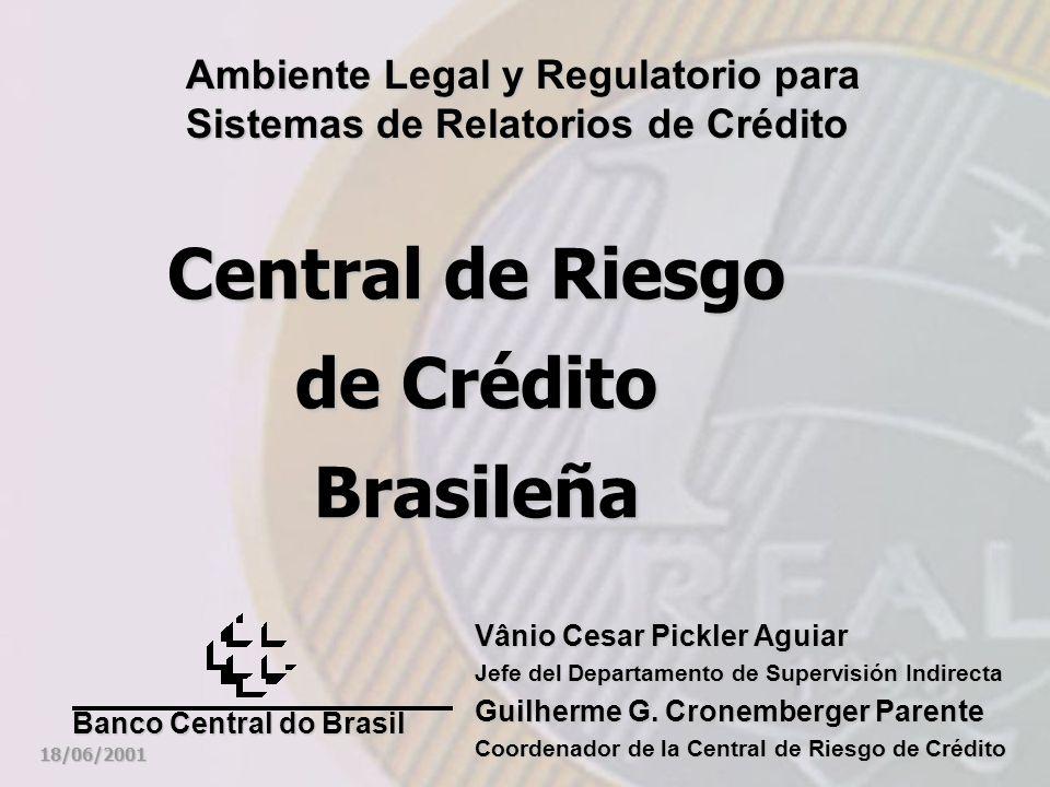 Central de Riesgo de Crédito Brasileña