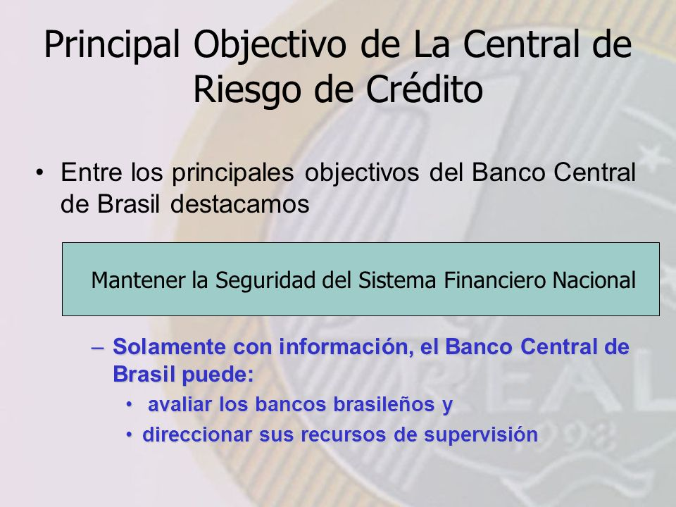 Principal Objectivo de La Central de Riesgo de Crédito