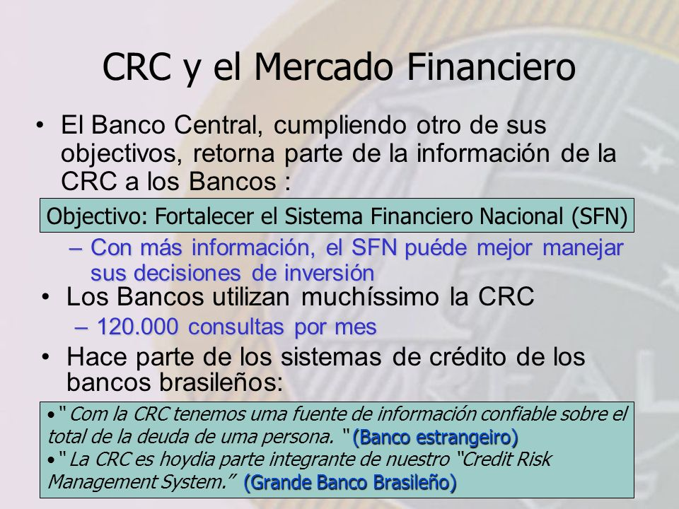 CRC y el Mercado Financiero
