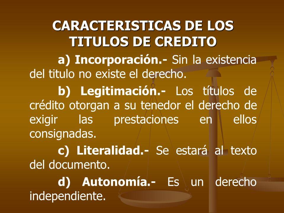 CARACTERISTICAS DE LOS TITULOS DE CREDITO