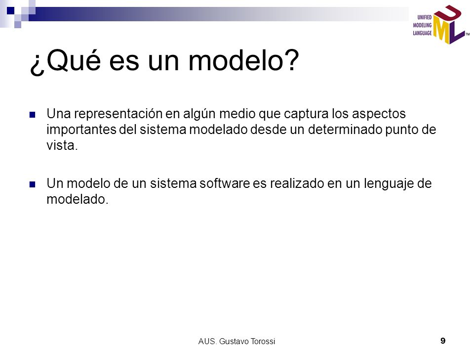 ¿Qué es un modelo Una representación en algún medio que captura los aspectos importantes del sistema modelado desde un determinado punto de vista.
