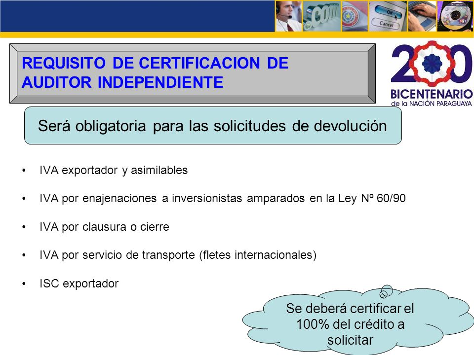 REQUISITO DE CERTIFICACION DE AUDITOR INDEPENDIENTE