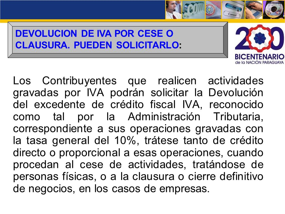 DEVOLUCION DE IVA POR CESE O CLAUSURA. PUEDEN SOLICITARLO: