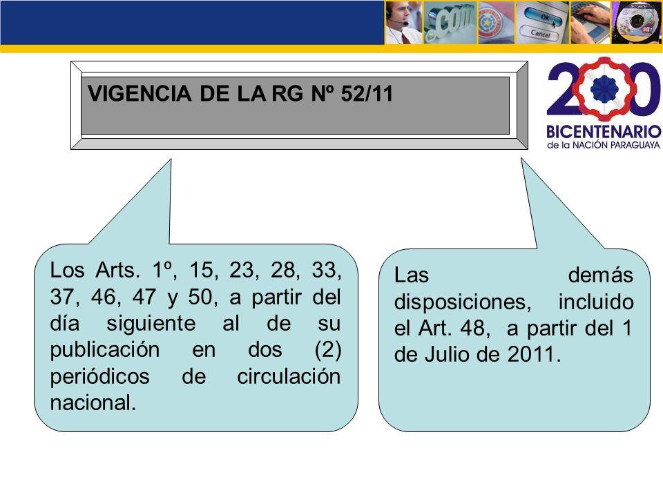 VIGENCIA DE LA RG Nº 52/11
