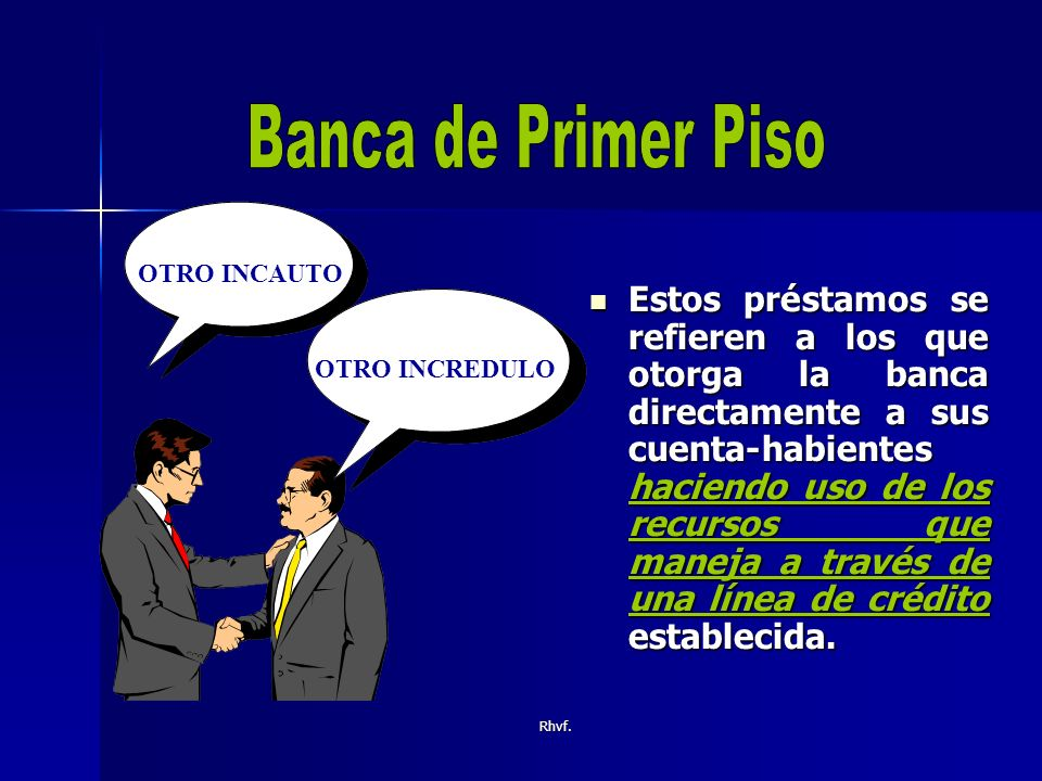 Banca de Primer Piso OTRO INCAUTO.