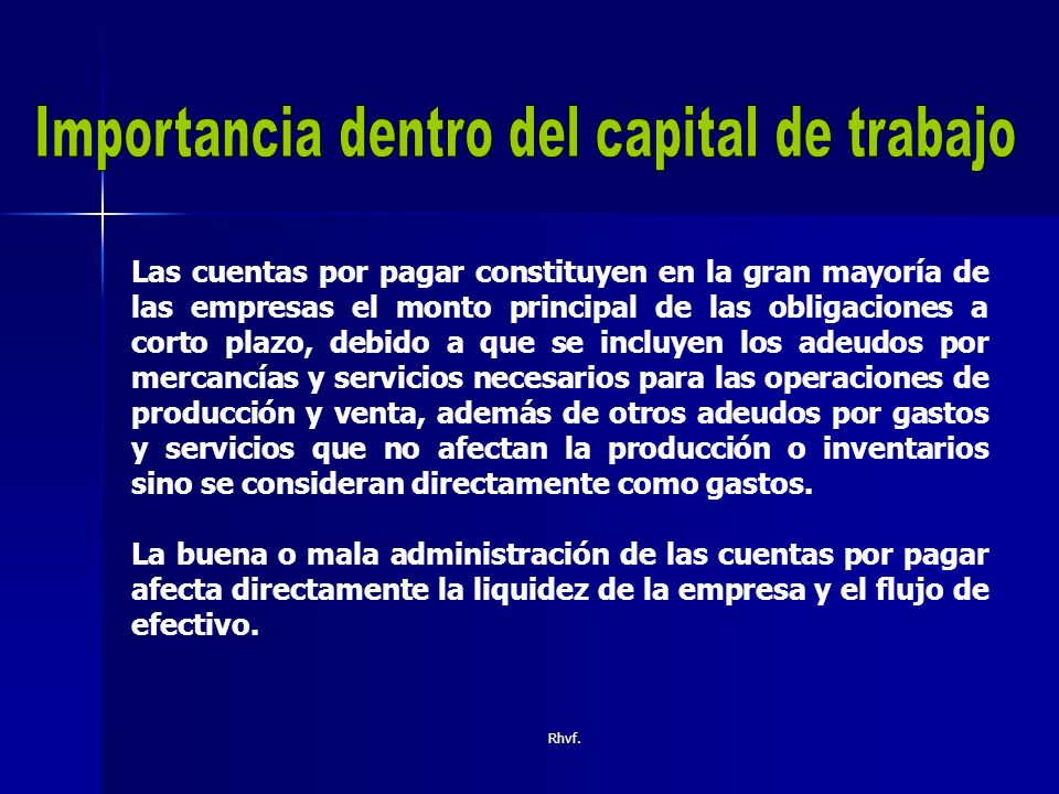 Importancia dentro del capital de trabajo