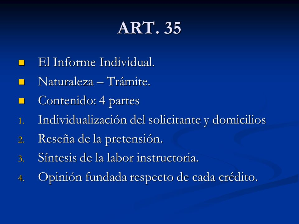 ART. 35 El Informe Individual. Naturaleza – Trámite.