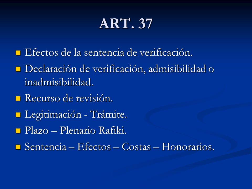 ART. 37 Efectos de la sentencia de verificación.