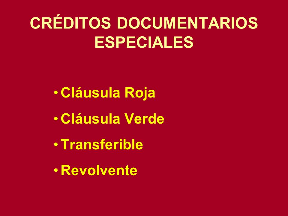 CRÉDITOS DOCUMENTARIOS ESPECIALES