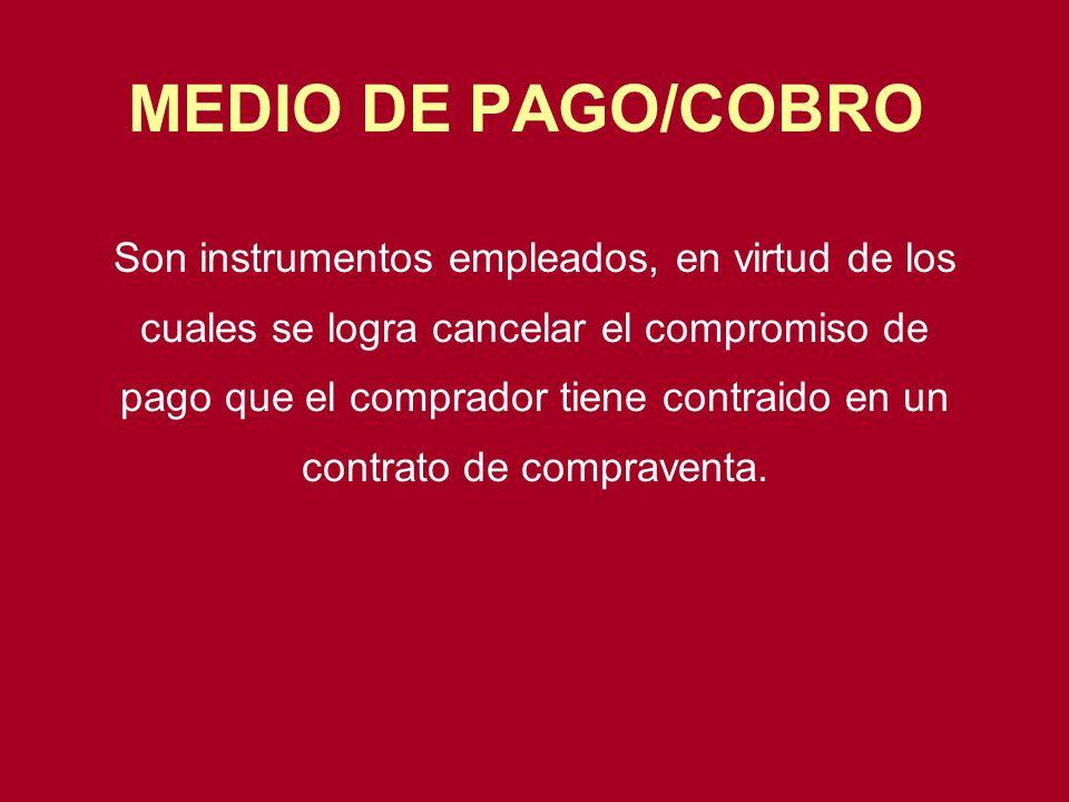 MEDIO DE PAGO/COBRO