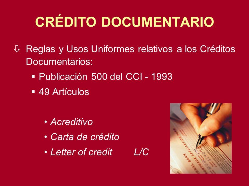 CRÉDITO DOCUMENTARIO. Reglas y Usos Uniformes relativos a los Créditos Documentarios: